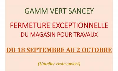 FERMETURE DU MAGASIN DE SANCEY