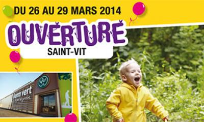 Ouverture Gamm Vert - Saint-Vit
